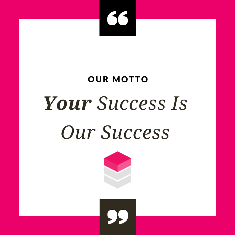 your tender team motto, your success is our success